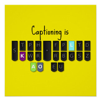 Captioning is Cool Steno Keyboard Poster