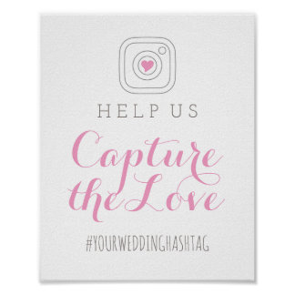 Capture the Love | Wedding Hashtag Sign Poster