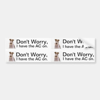 Car Air conditioning is on for dog or pet. Bumper Sticker