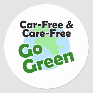 car free care free - go green stickers