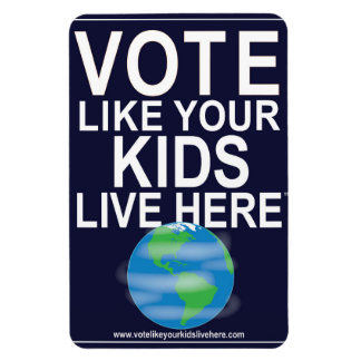 Car Magnet- Vote Like Your Kids... (cartoon earth) Rectangular Photo Magnet