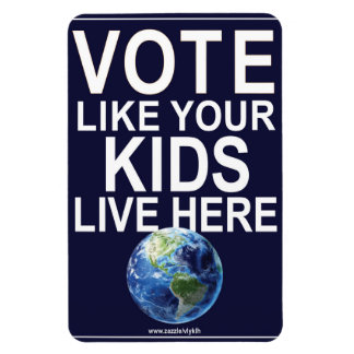 Car Magnet- Vote Like Your Kids... (real earth) Rectangular Photo Magnet