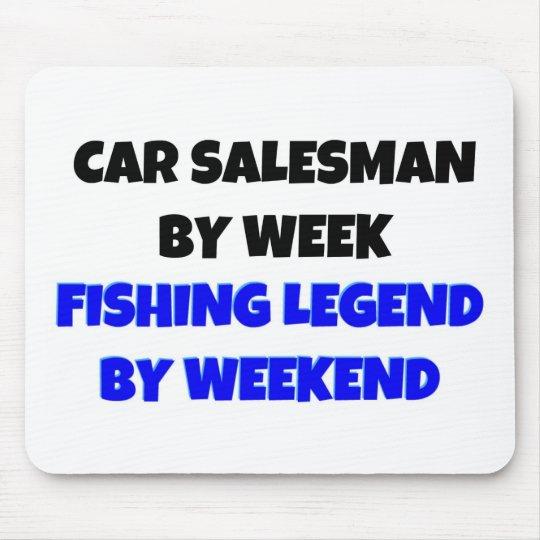 Car Salesman by Week Fishing Legend By Weekend