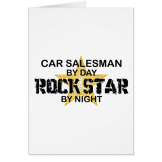 Car Salesman Rock Star Greeting Card