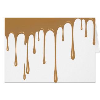Caramel Drip Greeting Card