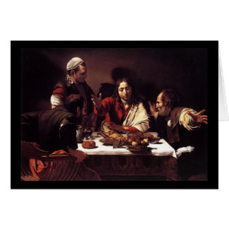 Caravaggio Supper At Emmaus Card