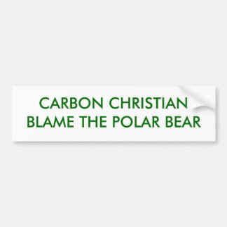 CARBON CHRISTIANBLAME THE POLAR BEAR BUMPER STICKER