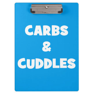 Carbs and Cuddles - Funny Novelty Food Clipboard