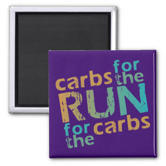 Carbs for the RUN * RUN for the Carbs Square Magnet