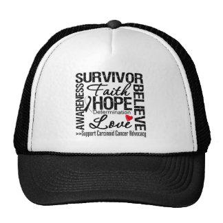 Carcinoid Cancer Survivors Motto Trucker Hat