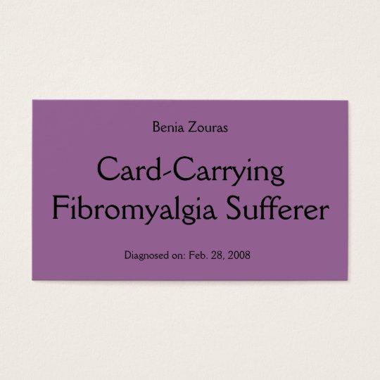 Card-Carrying Fibromyalgia Sufferer Card