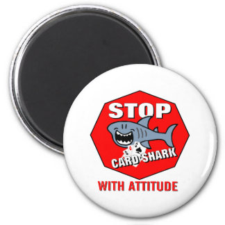 Card Shark With Attitude 6 Cm Round Magnet