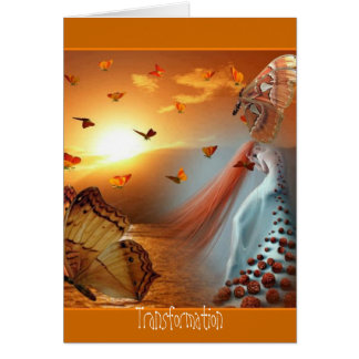 CARD- TRANSFORMATION GREETING CARD