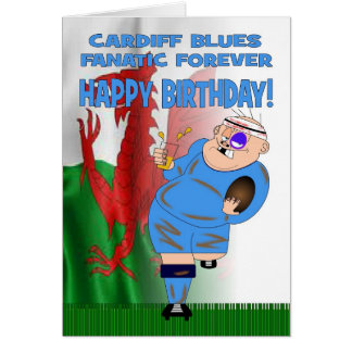 Cardiff Blues Fanatic Forever Rugby Birthday Card