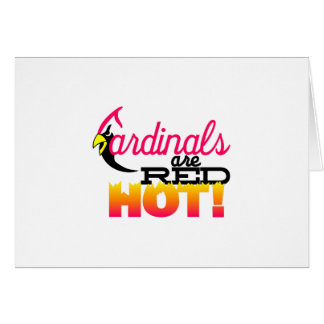 Cardinals are Red Hot Greeting Card