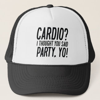 Cardio Party Yo Trucker Hat