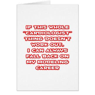Cardiologist Humor ... Modeling Career Greeting Card