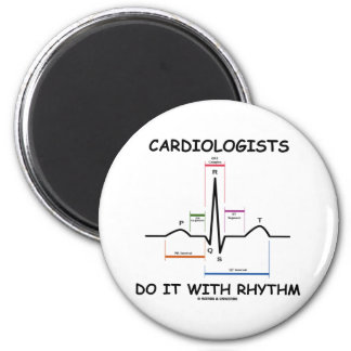 Cardiologists Do It With Rhythm (ECG/EKG) Magnet