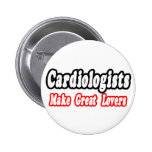 Cardiologists Make Great Lovers Badge