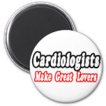 Cardiologists Make Great Lovers Magnet