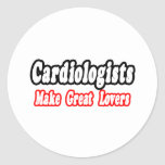 Cardiologists Make Great Lovers Sticker