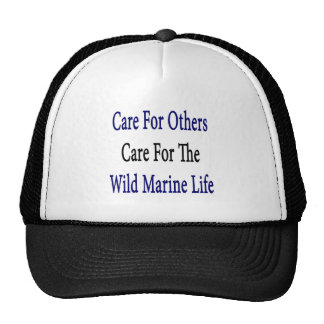 Care For Others Care For The Wild Marine Life Hat
