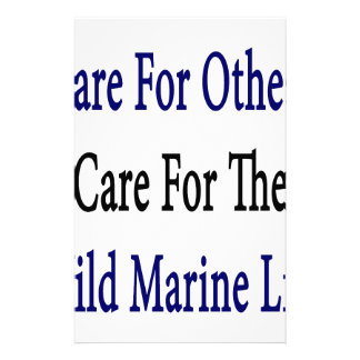 Care For Others Care For The Wild Marine Life Stationery Paper