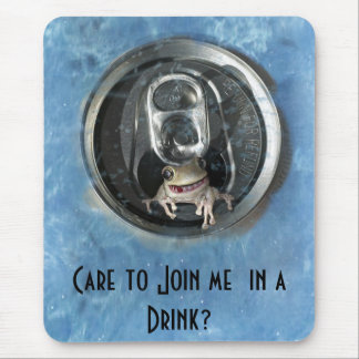 Care to join me in a Drink? Mouse Pad