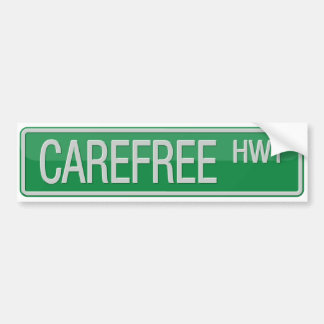 Carefree Highway road sign Bumper Sticker