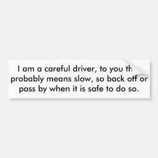 careful driver - bumper sticker