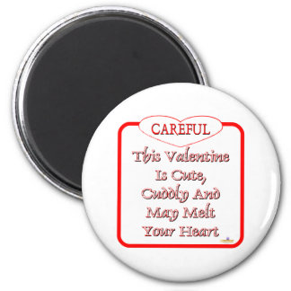Careful This Valentine Is Cute And Cuddly Red Refrigerator Magnets