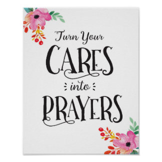 Cares into Prayer Art Print