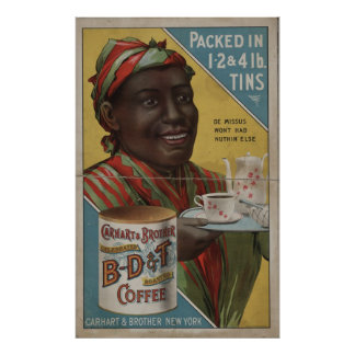 Carhart & Brother celebrated roasted coffee Poster