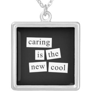 caring is the new cool square pendant necklace