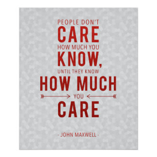 Caring Leadership Quote Poster John Maxwell