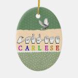 CARLESE NAME SIGN FINGERSPELLED ASL CERAMIC OVAL DECORATION