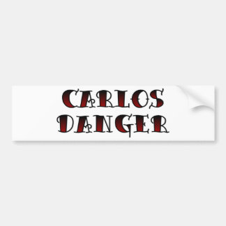 Carlos Danger Bumper Stickers