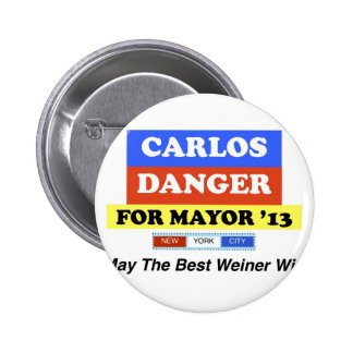 Carlos Danger For Mayor '13 Best Weiner Win 6 Cm Round Badge