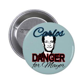 Carlos Danger for Mayor 6 Cm Round Badge