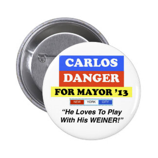 Carlos Danger For Mayor NYC Play With Weiner 6 Cm Round Badge