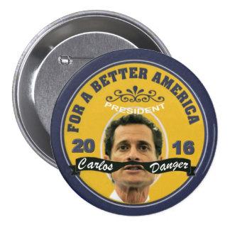 Carlos Danger for President 2016 Pins