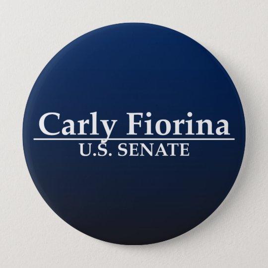 Carly Fiorina U.S. Senate 10 Cm Round Badge