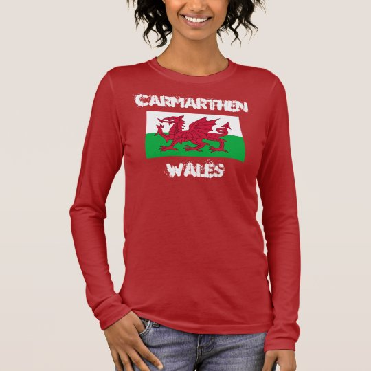 Carmarthen, Wales with Welsh flag Long Sleeve T-Shirt