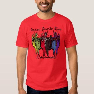 ¡Carnaval! Ponce, Puerto Rico Tshirt