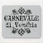 Carnevale di Venezia Mouse Pads