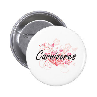 Carnivores with flowers background 6 cm round badge