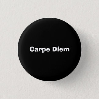 Carpe Diem 3 Cm Round Badge