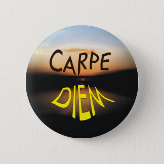 CARPE DIEM 6 CM ROUND BADGE