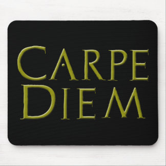 Carpe Diem Mousepad