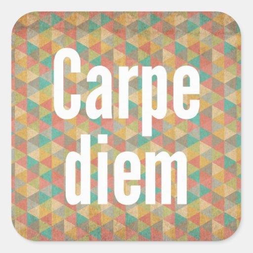 Carpe diem, Seize the day, Colourful Pattern Square Sticker